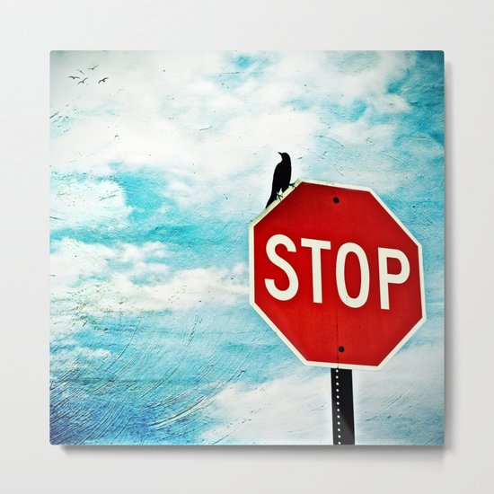 I Stop for Birds Metal Print