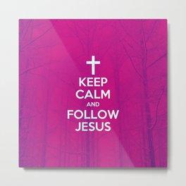 Keep Calm and Follow Jesus (pink) - Bible Lock Screens Metal Print