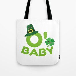O' Baby St. Patrick's Day Mom To Be New Mom Tote Bag