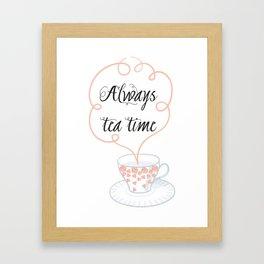 always tea time Framed Art Print