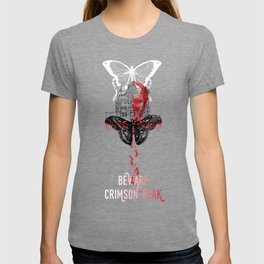 Beware Crimson Peak Design T-shirt
