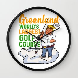 Trump's Snowy Golf Course in Greenland design Wall Clock
