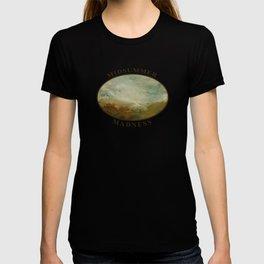 Midsummer Madness T-shirt