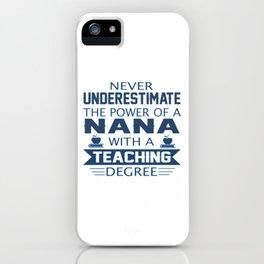 Nana Teacher iPhone Case