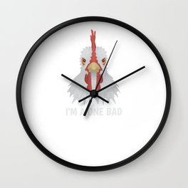 I'm A One Bad Mother Clucker Funny Chicken Pun Wall Clock