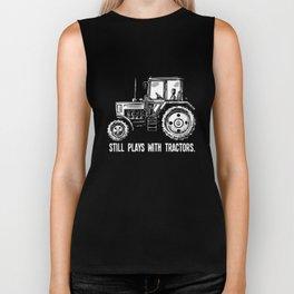 Still Plays With Tractors Mens Ladies Unisex Farmer T-Shirts Biker Tank