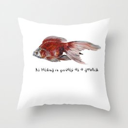 As Lacking In Privacy As A Goldfish Throw Pillow
