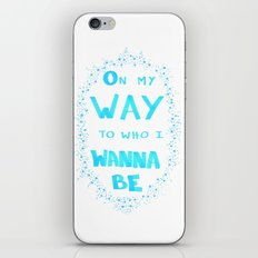 On my way to who I wanna be - Blue iPhone & iPod Skin