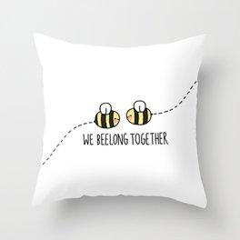 We Beelong Together Throw Pillow