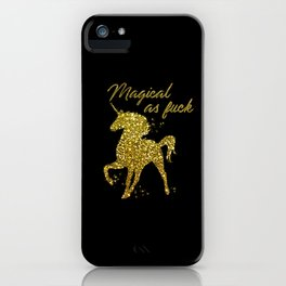 Magical As Fuck, Pretty, Funny, Quote iPhone Case