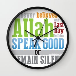 Speak Good or Remain Silent Wall Clock