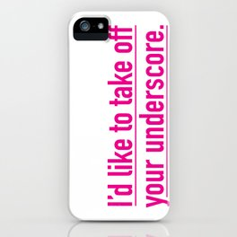 Score with the underscore. iPhone Case