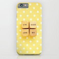 Live Good Love Big iPhone 6s Slim Case