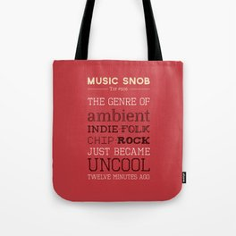 Hybrid Genres to Avoid — Music Snob Tip #506 Tote Bag