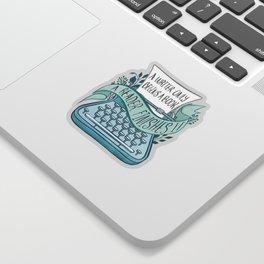 A WRITER ONLY BEGINS A BOOK Sticker