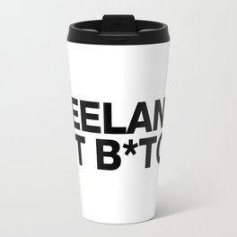 Freelance, not b*tch. Travel Mug