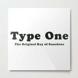 Type One Metal Print