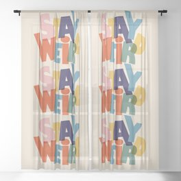 STAY WEIRD - colorful typography Sheer Curtain