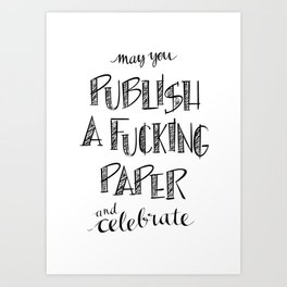 Publish A Paper Art Print