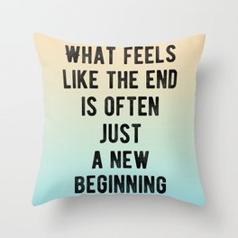 Inspirational - New Beginnings Throw Pillow