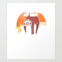 Cute & Funny Sloth Doing My Best Slothing Art Print