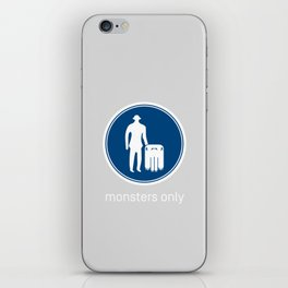 Monsters Only iPhone Skin