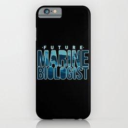 Ocean Biology Student: Future Marine Biologist iPhone Case