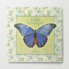 Fly By Faith Butterfly by Terri Conrad Designs Metal Print