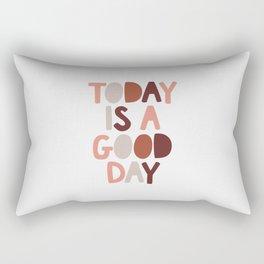 Today is a Good Day Rectangular Pillow