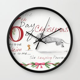 SIXTH DAY OF CHRISTMAS WEIMS Wall Clock