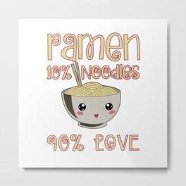Ramen Love Japanese Noodle Soja Miso Soup Gift Metal Print