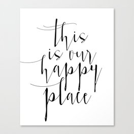 This Is Our Happy Place, Our Happy Place Print, Prints, Hand Lettered Print, Wall Art Canvas Print