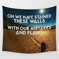 bastille Wall Tapestries featuring Bastille - These Streets #3 (Oh We Have Stained These Walls, With Our Mistakes And Flaws) by Thafrayer