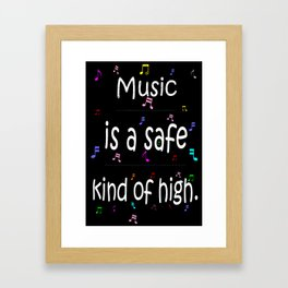 Music is a safe Famous Guitars Inspirational Motivational Quotes Framed Art Print