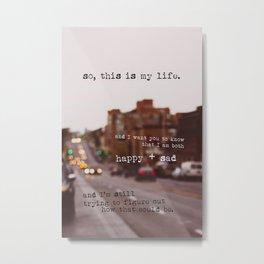 perks of being a wallflower - happy + sad Metal Print