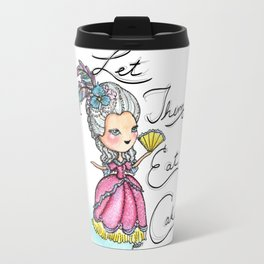 Marie Antoinette Let Them Eat Cake Travel Mug