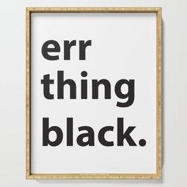 Err Thing Black Serving Tray