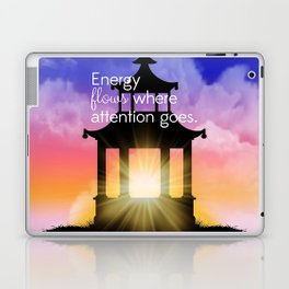 Energy flows where attention goes Laptop & iPad Skin