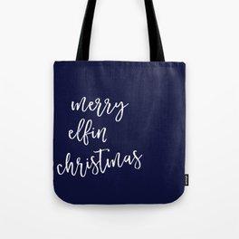 Merry Elfin' Christmas Tote Bag
