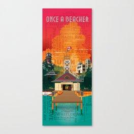 Once a Beacher (Tall) Canvas Print