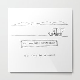 Oregon Trail Disease Metal Print