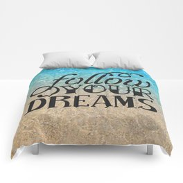 Follow your dream , beach , quotes , inspirational quote Comforters