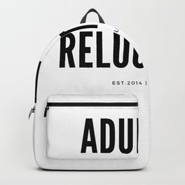 Adulting (*Reluctantly) Backpack