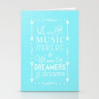 "willy wonka Stationery Cards featuring ""We Are The Music Makers & The Dreamers"" - Willy Wonka by Taylor Renae"