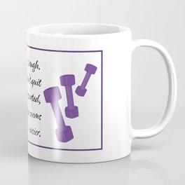 Training is tough Coffee Mug