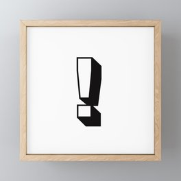 Exclamation Point ! ... Exclamation Mark ! Framed Mini Art Print