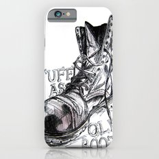 Tuff as old boots Slim Case iPhone 6s