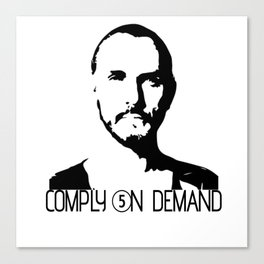 Compliance On Demand Canvas Print