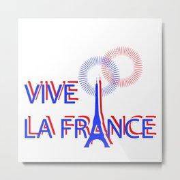 Vive la France. Bastille Day Metal Print