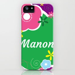 Manon: Personalized Gifts for Girls and Women iPhone Case